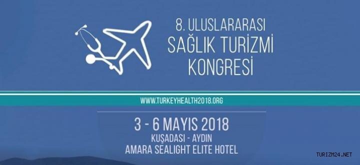 8. Uluslararası Sağlık Turizmi Kongresi 3 Mayısta açılacak